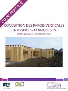 """page de garde du guide pratique """"Conception des parois verticales en poutres en I à base de bois"""""""